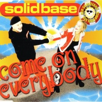 Solid Base - Come On Everybody