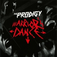 The Prodigy - Wаrrior's Dance (Single)