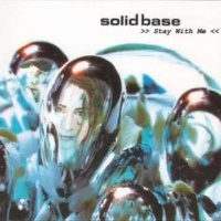 Solid Base - Stay With Me