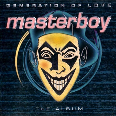 Masterboy - Generation Of Love - The Album