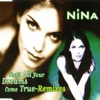 Nina (Nina Gerhard) - Until All Your Dreams Come True (Remixes)