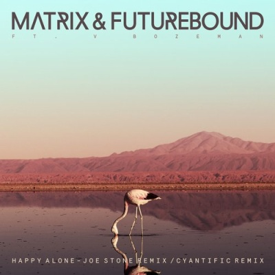 Matrix & Futurebound - Happy Alone (feat. V. Bozeman)