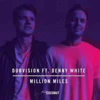 DubVision - Million Miles