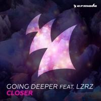 Going Deeper - Closer
