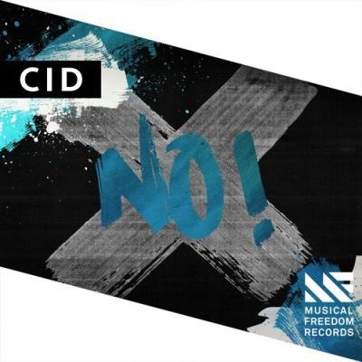 CID - NO! (Original Mix)