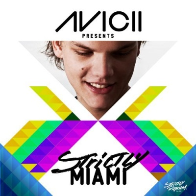 Erick Morillo - Avicii Presents Strictly Miami
