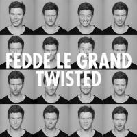 Fedde Le Grand - Twisted