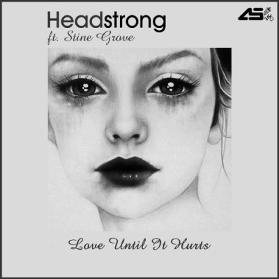 Headstrong - Love Until It Hurts