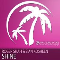 Roger Shah - Shine (Sean Tyas Remix)