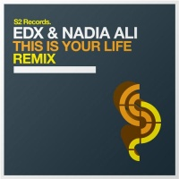 EDX - This Is Your Life (Remix)