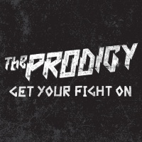 The Prodigy - Get Your Fight On (Promo)