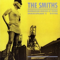The Smiths - Barbarism Begins At Home (Single)