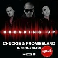 Chuckie - Breaking Up - Remixes