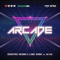 Dimitri Vegas - Arcade