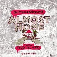 Sultan + Shepard - Almost Home