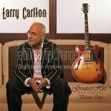 Larry Carlton - I Still Believe