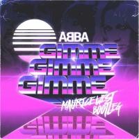 ABBA - Gimme Gimme Gimme (Maurice West Bootleg)