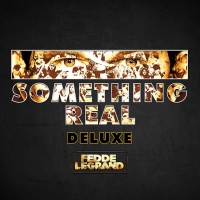 - Something Real DELUXE