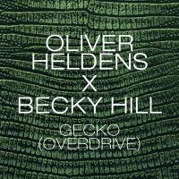 Oliver Heldens - Gecko (Overdrive)