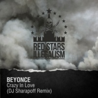Beyonce - Crazy In Love (DJ Sharapoff Remix)