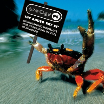 The Prodigy - The Added Fat EP