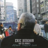 Eric Burdon - Athens Traffic Live (Live)