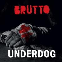 Brutto - Underdog