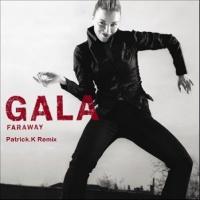 Gala - Faraway