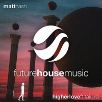 Matt Nash - Higher Love