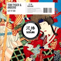 Tom Tyger - Let It Go