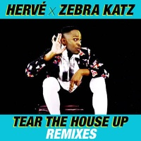 HERVE - Tear The House Up (Spoils & Monkey Wrench Remix)