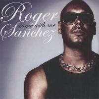 Roger Sanchez - Another Chance