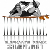 Beyonce - Single Ladies (Elephante Remix)