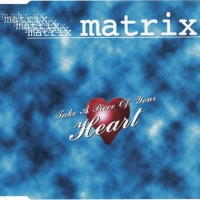 Matrix & Futurebound - Take A Piece Of Your Heart