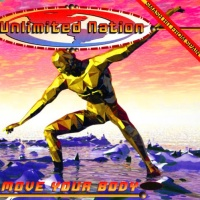 Unlimited Nation - Move Your Body (Energy Dance Remix)