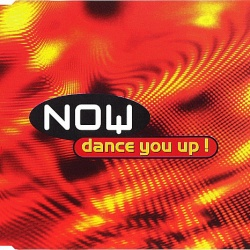 NOW - Dance You Up!