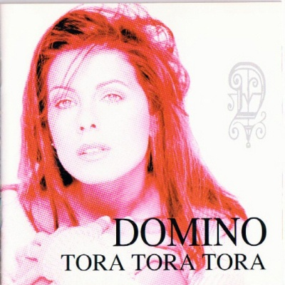 Domino - Tora Tora Tora