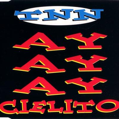 TNN - Ayayay Cielito
