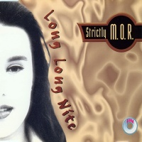 Strictly M.O.R. - Long Long Nite