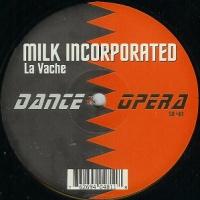 MILK Inc. - La Vache