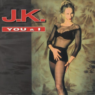 J.K. - You And I