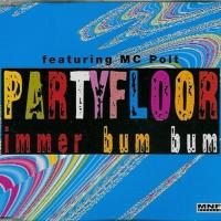 PARTYFLOOR - Immer Bum Bum