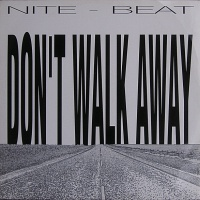 Nite Beat - Don't Walk Away
