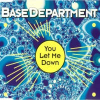 Base Department - You Let Me Down (Airplay Edit)
