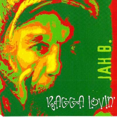 Jah B - Ragga Lovin'