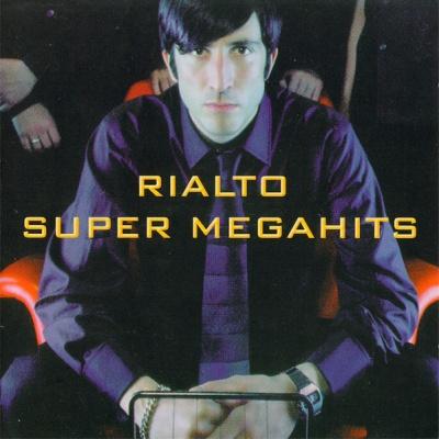 Rialto - Super Megahits