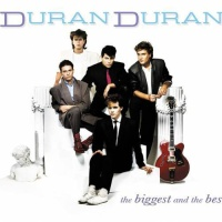 Duran Duran - The Biggest And The Best (CD2)