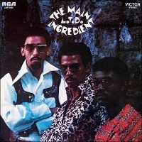 The Main Ingredient - Get Back