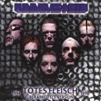 Rammstein - Totes Fleisch 1994-1998 (Uberarbeitete Version)