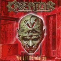 Kreator - Violent Revolution